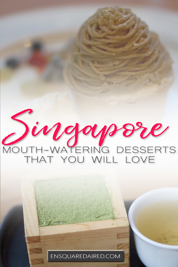 desserts in Singapore - Pinterest pin