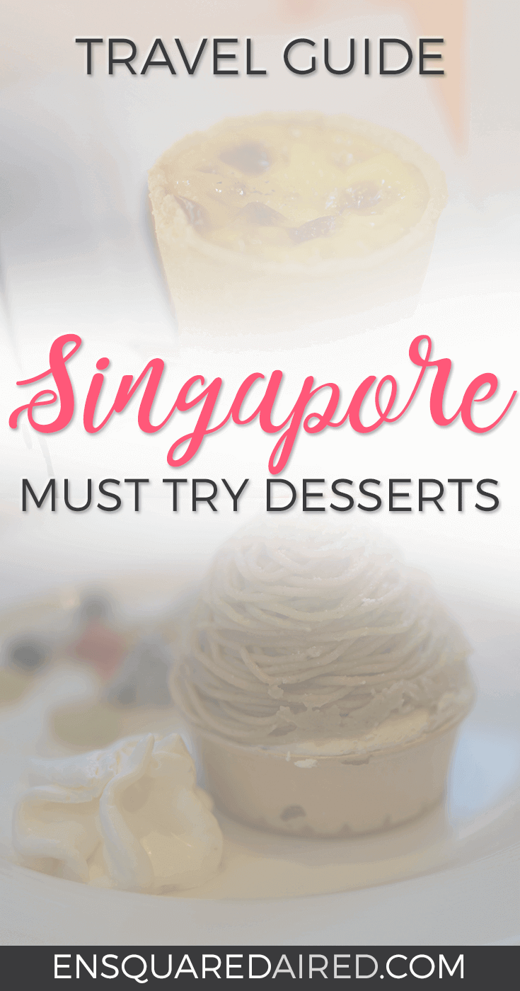 Desserts In Singapore Will Blow Your Mind | Are you looking for tips or a good food guide for Singapore, especially dessert? Click on this post for photos and guides for delicious desserts and snacks that you'll find in Hawker food courts, shops and markets. #singapore #singaporetravel #singaporefood