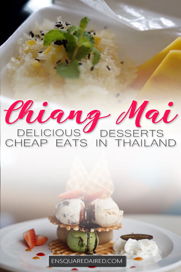 best desserts in Chiang mai - pin 1