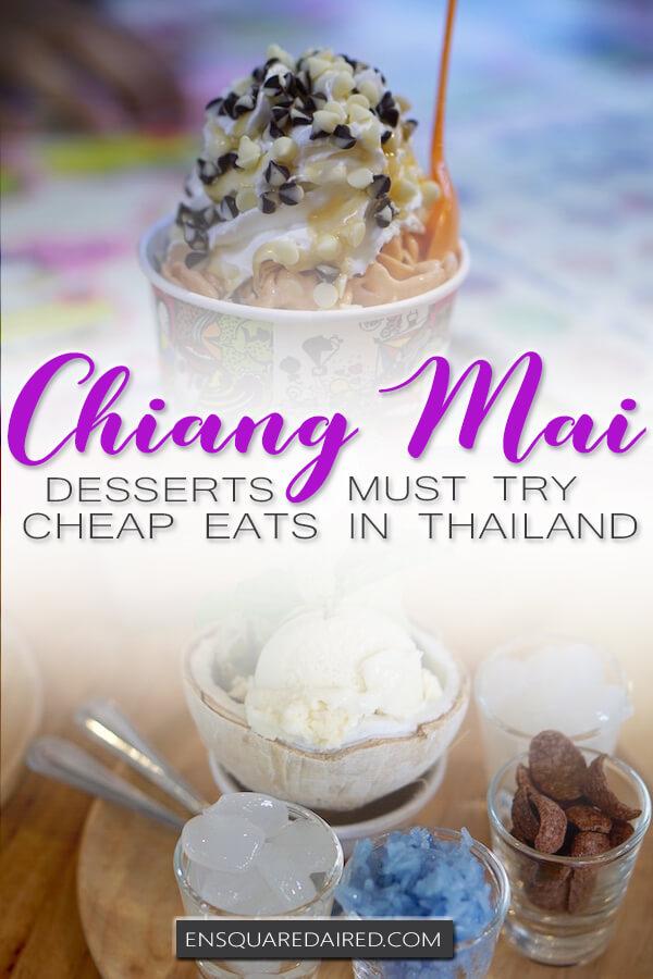 best desserts in Chiang mai - pinterest pin 2