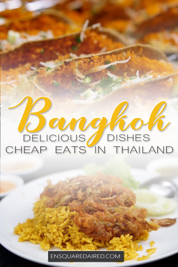 some of the best food in Bangkok - pinterest