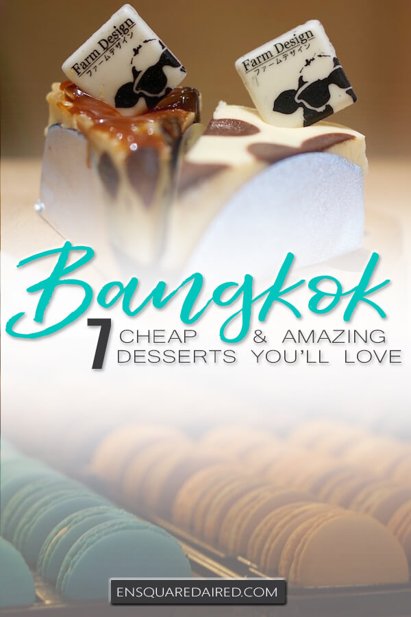 best desserts in Bangkok - pinterest