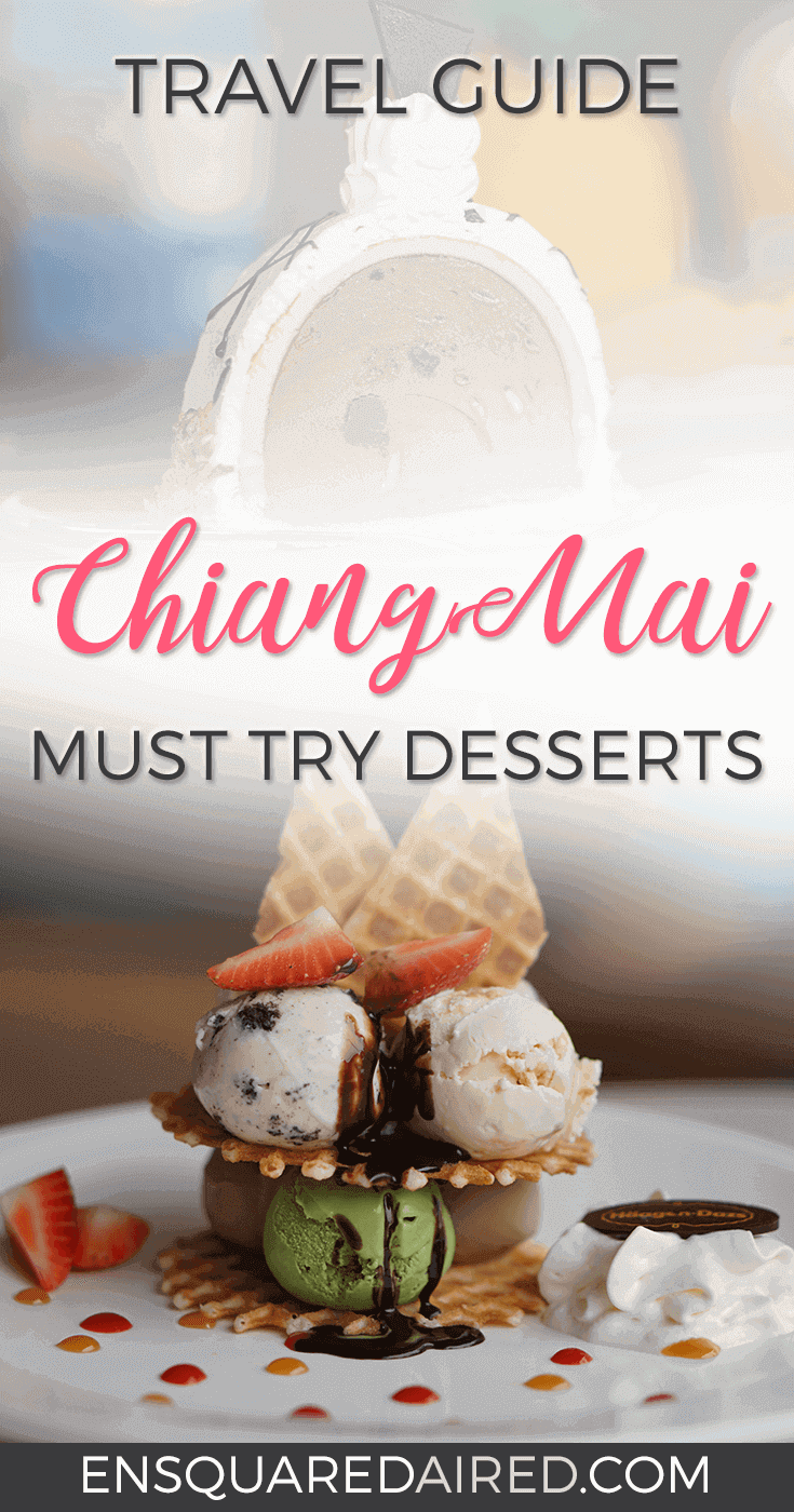A List Of The Best Desserts In Chiang Mai | Chiang Mai has delicious food, especially yummy dessert! If you have a craving for sweets and you're in Chiang Mai, click on this post to see photos and prices of the best delicious desserts you can try in Chiang Mai. #chiangmai #chiangmaitravel #chiangmaieats #thailand #thailandtravel