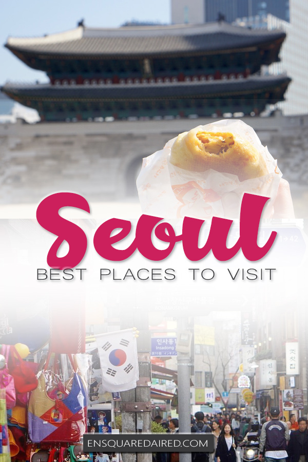 Places To Visit In Seoul - pin