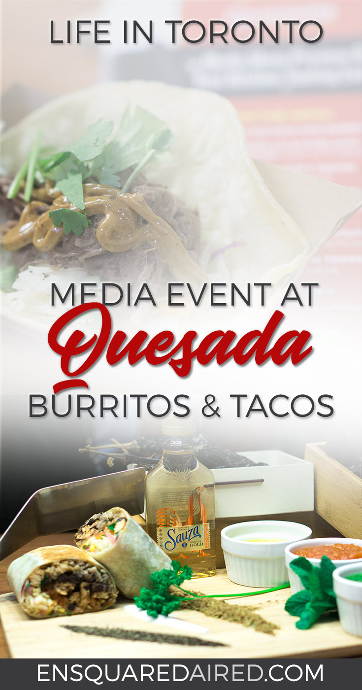 media event quesada burritos and tacos toronto canada