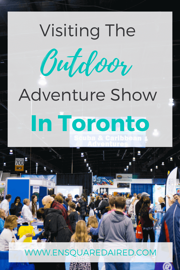 The outdoor Adventure Show In Toronto. Are you from Toronto and you're looking for things to do in the GTA? Click to read more about the annual Outdoor Adventure Show, which is held nationally across Canada in Calgary and Vancouver. The Outdoor Adventure Show will give you ideas for summer attractions