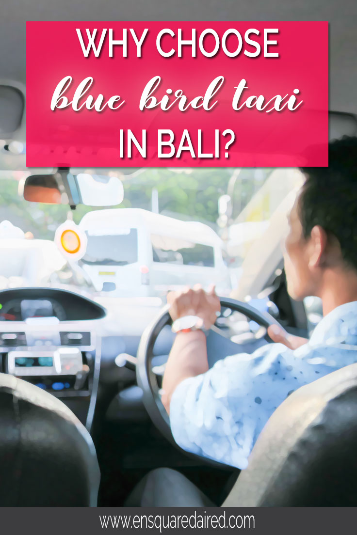 Why Blue Bird Taxi Is The Best Option In Bali | I absolutely hate taxis when travelling but will only take Blue Bird Taxi in Bali. It's pretty scary to land in a foreign country and then hop into a...click to read more