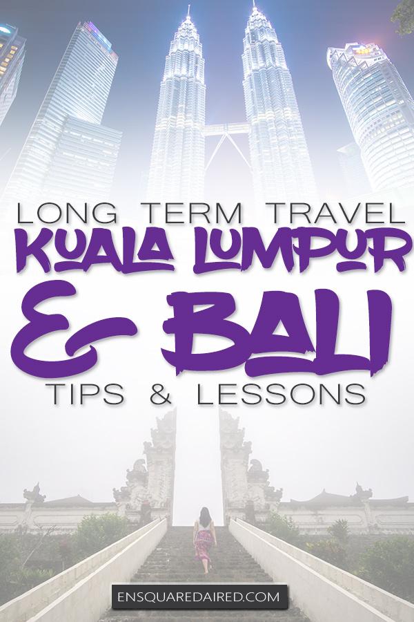 first month nomad life bali and kuala lumpur pinterest