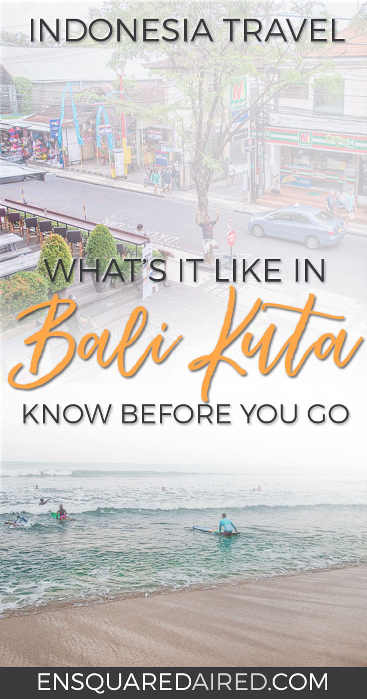 Surprisingly Mellow Stay In Bali Kuta | Kuta, home to one of the main beaches in Bali, is often regarded as a crazy and over developed tourist destination on the island. However, we were able to relax and enjoy our stay there. #kuta #bali Beach travel | long term travel | Slow travel | romantic travel | around the world trip | things to do