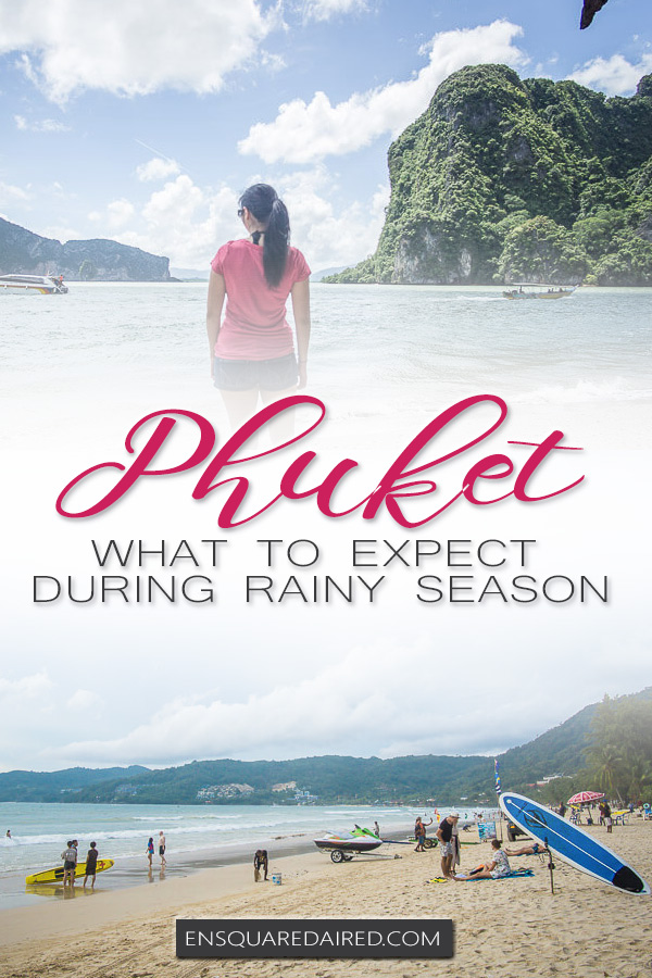 phuket rainy season - pin