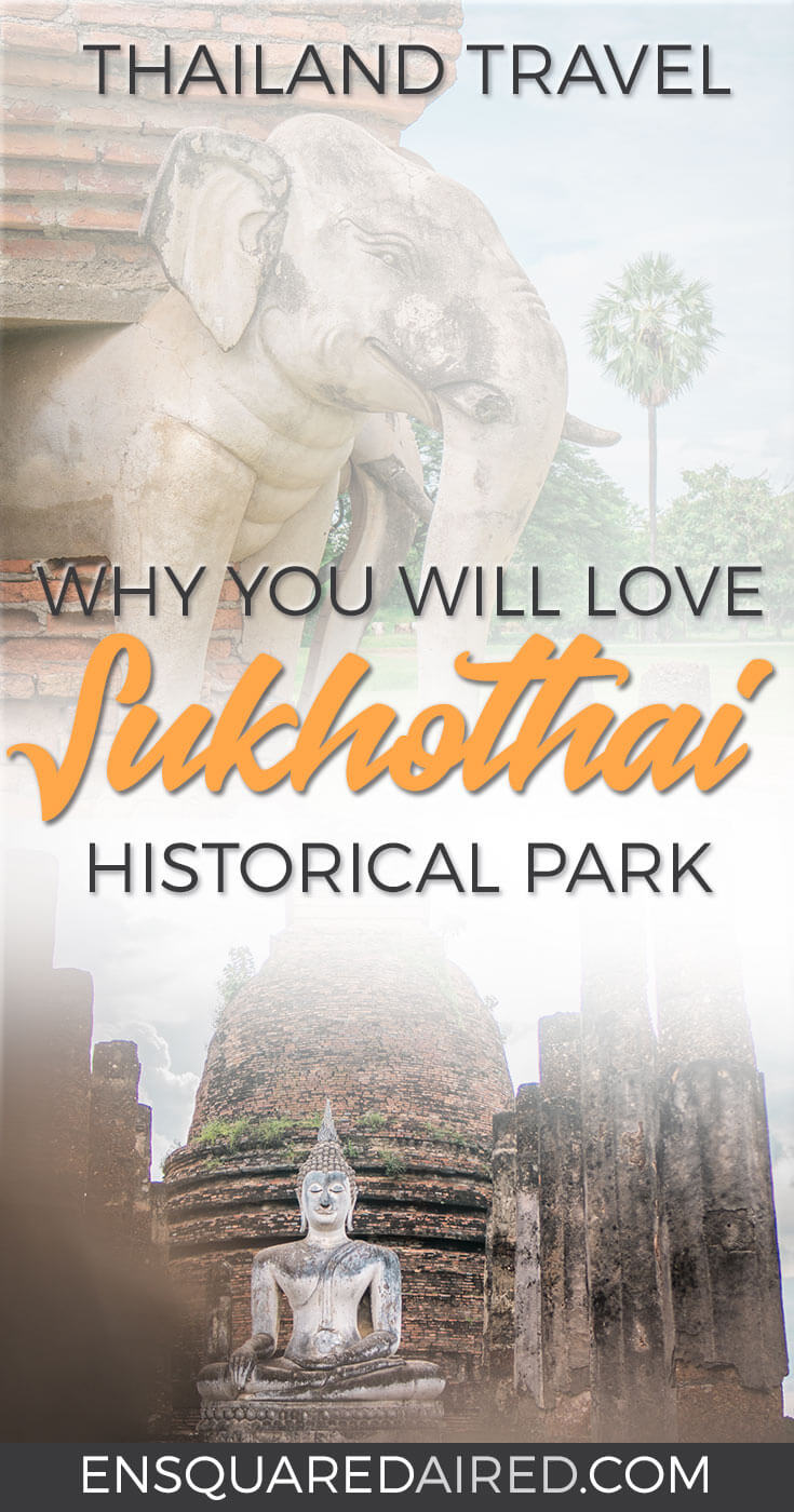 The Truth About The Breathtaking Sukhothai Thailand | Click to read about the truth about this city which you should visit during your Asia travel or Thailand honeymoon. Sukhothai should be on anyone's top 10 itinerary if you want culture travel or planning your southeast asia travel. Sukhothai is ideal for your Asia travel destinations. Sukhothai also have Wat Si Chum, the beautiful Sukhothai Buddha in the Sukhothai historical park. Sukhothai temples are a photographer's dream #enSquaredAired