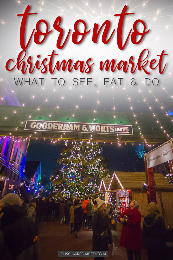 toronto distillery district christmas market