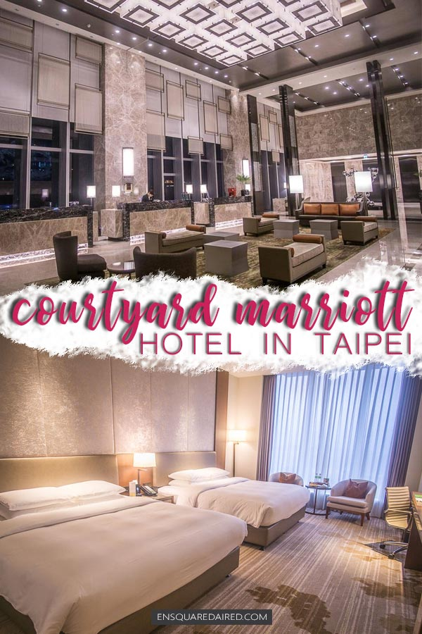 Courtyard Marriott Taipei - pin