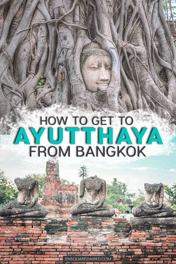 pin for later bangkok to ayutthaya