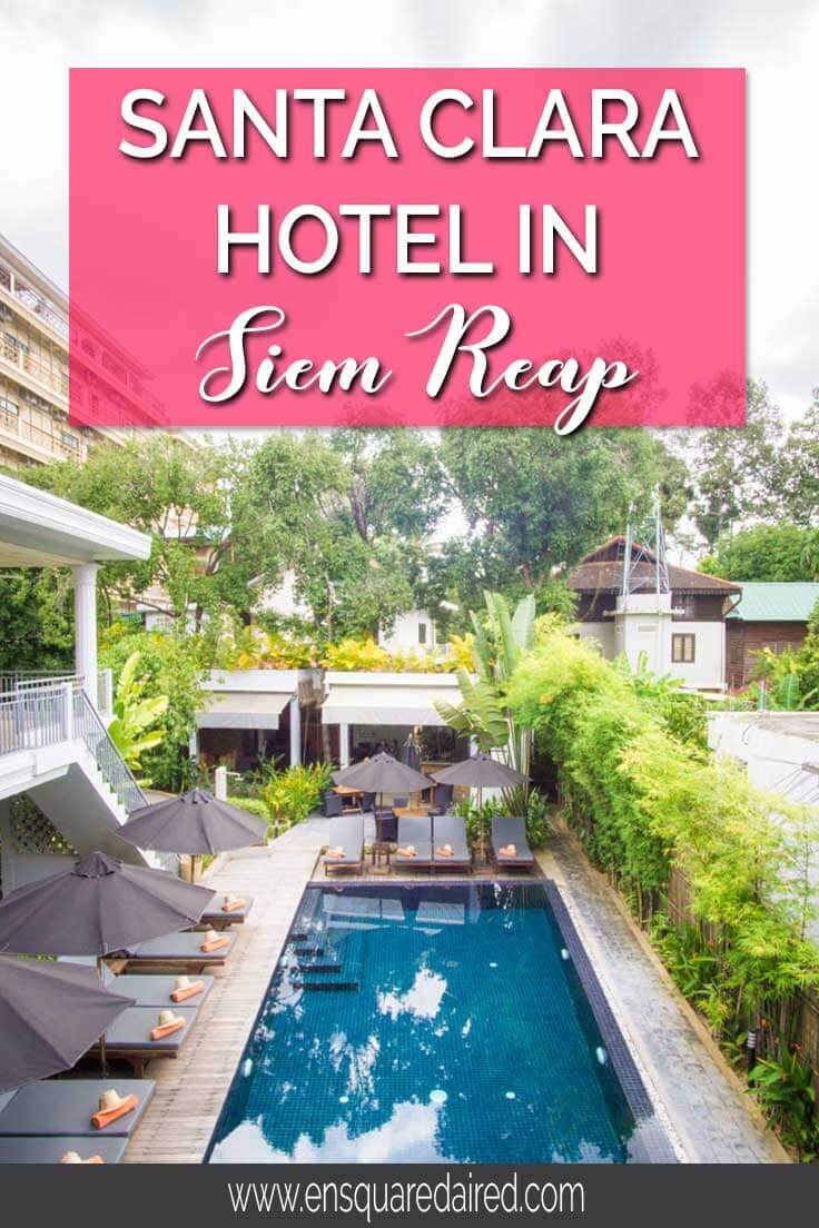 Santa Clara Hotel Siem Reap Cambodia, Why You Will Love This Charming Oasis | This lovely boutique hotel is close to Angkor Wat Cambodia and a short ride to Pub street, making your Siem Reap travels a lot more convenient. If you have wanderlust for Angkor Wat and you're looking for hotels in Siem Reap, consider Santa Clara Cambodia. Click to read more about this boutique hotel