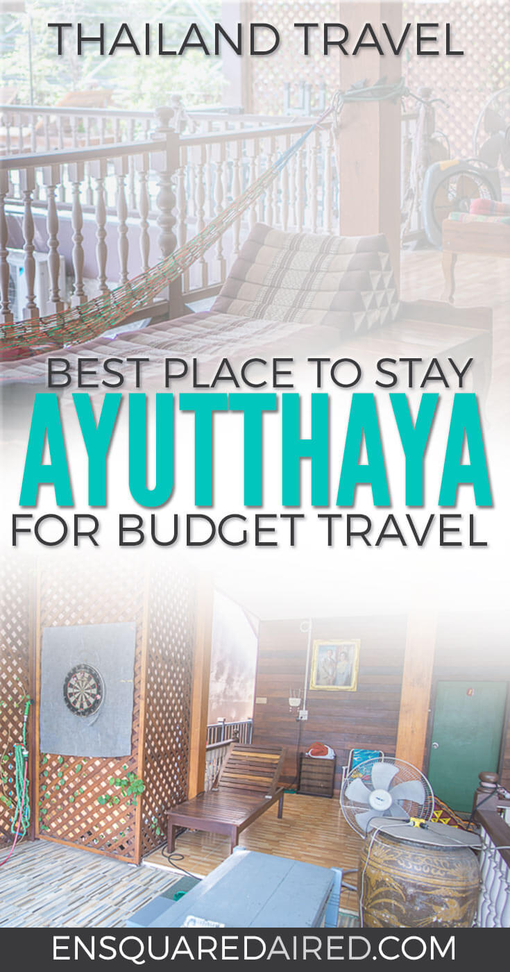 Why Chommuang Guest House Ayutthaya Hotel Is The Best Choice For Budget Travel pin